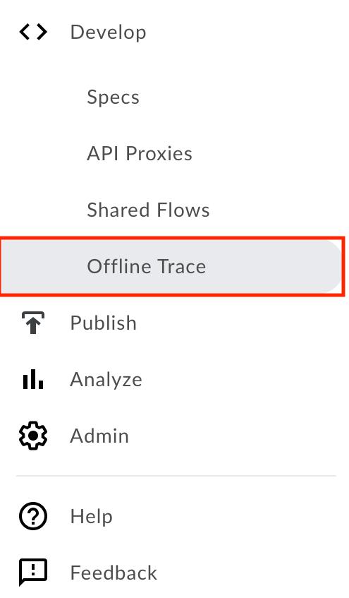 Offline Trace ツールのメニュー項目