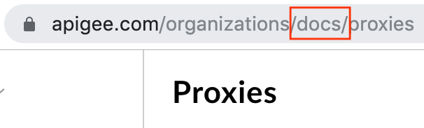 In the URL apigee.com/organizations/docs/proxies, /docs/ is circled.
