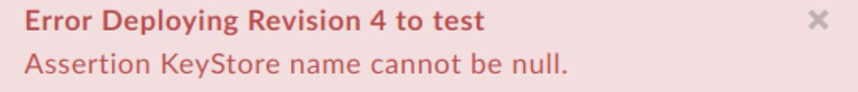 SAML Assertion policy deployment error troubleshooting   Apigee Docs